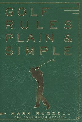 Golf Rules Plain & Simple By Russell, Mark/ Andrisani, John