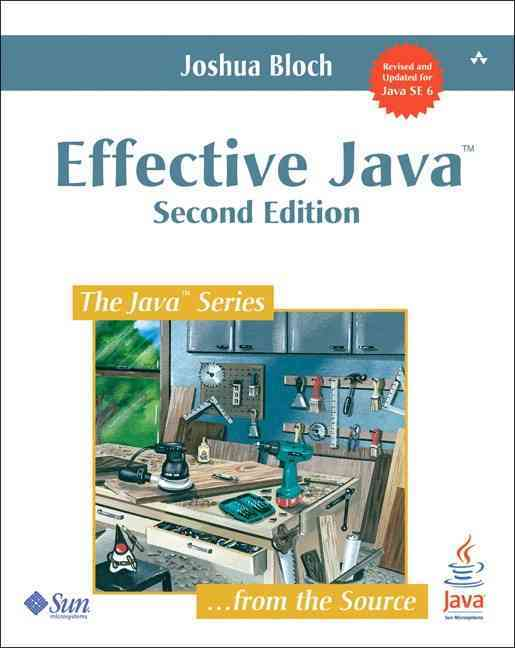 Effective Java By Bloch, Joshua